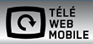 Télé Web Mobile